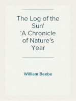 The Log of the Sun A Chronicle of Nature's Year