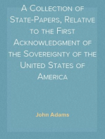 A Collection of State-Papers, Relative to the First Acknowledgment of the Sovereignty of the United States of America