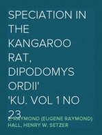 Speciation in the Kangaroo Rat, Dipodomys ordii KU. Vol 1 No 23