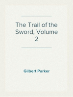 The Trail of the Sword, Volume 2