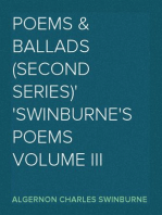 Poems & Ballads (Second Series) Swinburne's Poems Volume III