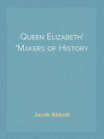 Queen Elizabeth Makers of History