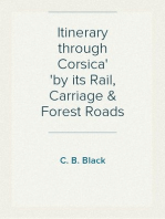 Itinerary through Corsica by its Rail, Carriage & Forest Roads