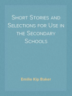 Short Stories and Selections for Use in the Secondary Schools