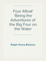 Four Afloat Being the Adventures of the Big Four on the Water