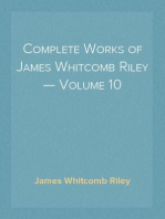 Complete Works of James Whitcomb Riley — Volume 10