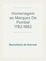Homenagem ao Marquez De Pombal 1782-1882
