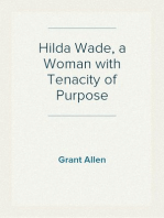 Hilda Wade, a Woman with Tenacity of Purpose