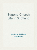 Bygone Church Life in Scotland