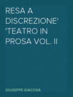 Resa a discrezione Teatro in prosa vol. II
