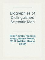 Biographies of Distinguished Scientific Men First Series