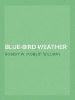 Blue-Bird Weather