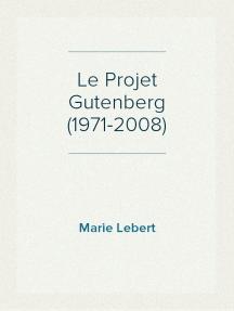 Le Projet Gutenberg (1971-2008)