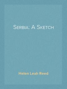Serbia: A Sketch