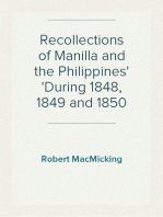 Recollections of Manilla and the Philippines During 1848, 1849 and 1850