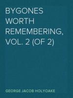 Bygones Worth Remembering, Vol. 2 (of 2)