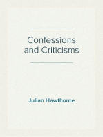 Confessions and Criticisms