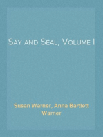 Say and Seal, Volume I