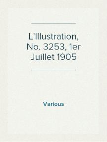 L'Illustration, No. 3253, 1er Juillet 1905