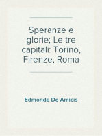 Speranze e glorie; Le tre capitali