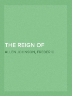 The Reign of Andrew Jackson A Chronicle of the Frontier in Politics
