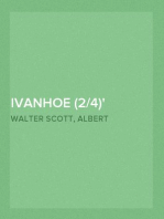 Ivanhoe (2/4) Le retour du croisé
