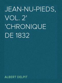 Jean-nu-pieds, Vol. 2 chronique de 1832