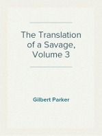 The Translation of a Savage, Volume 3