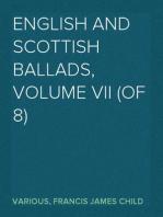 English and Scottish Ballads, Volume VII (of 8)