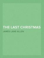 The Last Christmas Tree An Idyl of Immortality