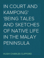 In Court and Kampong Being Tales and Sketches of Native Life in the Malay Peninsula