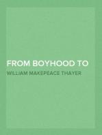 From Boyhood to Manhood