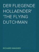 Der Fliegende Hollaender The Flying Dutchman