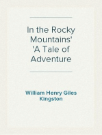 In the Rocky Mountains A Tale of Adventure