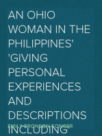 An Ohio Woman in the Philippines Giving personal experiences and descriptions including incidents of Honolulu, ports in Japan and China