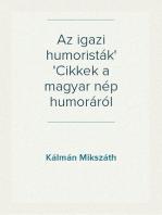 Az igazi humoristák Cikkek a magyar nép humoráról