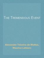 The Tremendous Event