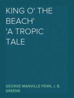 King o' the Beach A Tropic Tale