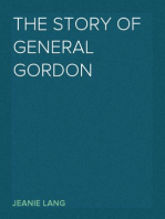 The Story of General Gordon