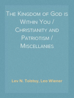 The Kingdom of God is Within You / Christianity and Patriotism / Miscellanies