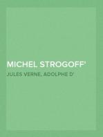 Michel Strogoff Pièce à grand spectacle en 5 actes et 16 tableaux