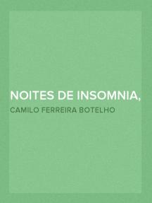 Noites de insomnia, offerecidas a quem não póde dormir. Nº7 (de 12)