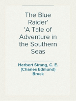The Blue Raider A Tale of Adventure in the Southern Seas