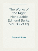 The Works of the Right Honourable Edmund Burke, Vol. 03 (of 12)