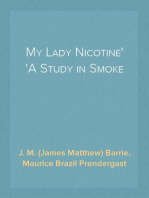 My Lady Nicotine A Study in Smoke