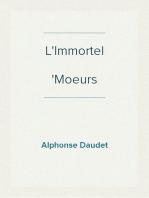 L'Immortel Moeurs parisiennes