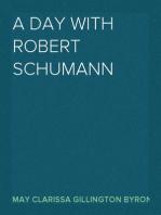 A Day with Robert Schumann