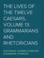 The Lives of the Twelve Caesars, Volume 13