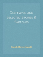 Deephaven and Selected Stories & Sketches
