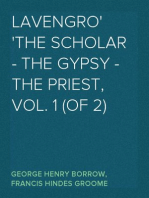 Lavengro The Scholar - The Gypsy - The Priest, Vol. 1 (of 2)